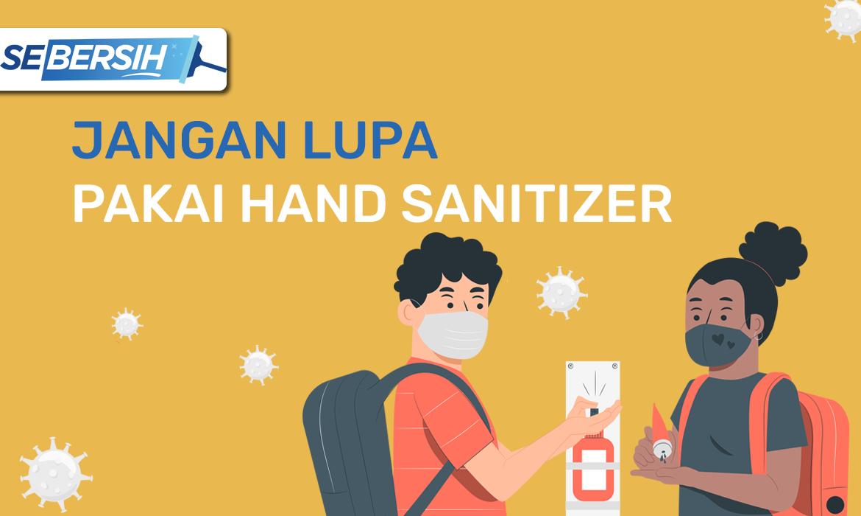 Biasakan Selalu Pakai Hand Sanitizer